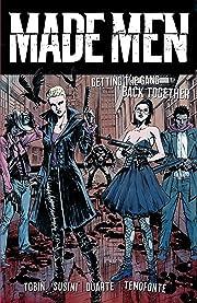 Made Men Vol. 1: Getting the Gang Back Together