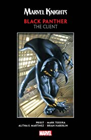 Marvel Knights Black Panther by Priest & Texeira: The Client