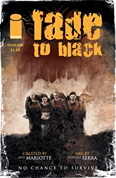 Fade To Black #1 (of 5)