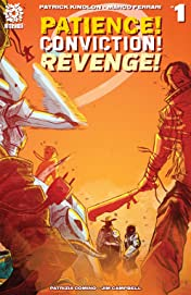 Patience! Conviction! Revenge! #1