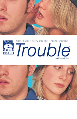 Trouble (2003-2004) #4 (of 5)
