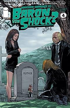 Whatever Happened To Baron Von Shock? #4