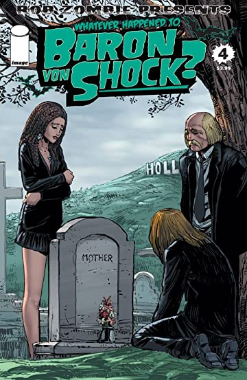 Whatever Happened To Baron Von Shock? #4