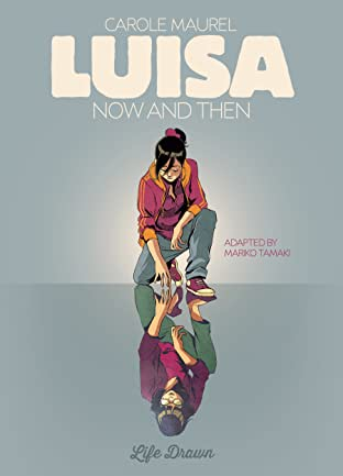 Luisa: Now and Then Tome 1