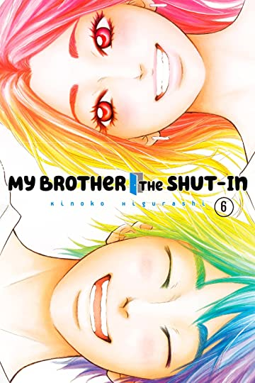 My Brother the Shut-In Vol. 6