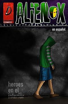 Alienox (En Español) #1: Heroes en el Interior