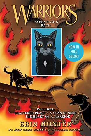 Warriors: Ravenpaw's Path: Shattered Peace, A Clan in Need, The Heart of a Warrior