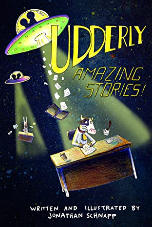 Udderly Amazing Stories #1