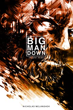 Big Man Down #3