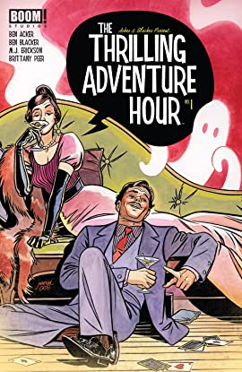 The Thrilling Adventure Hour (2018-) #1