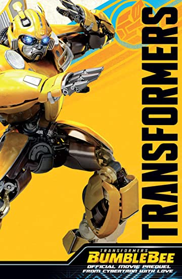 Transformers: Bumblebee Movie Prequel: From Cybertron with Love