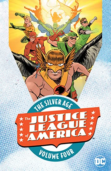 Justice League of America: The Silver Age  Vol. 4