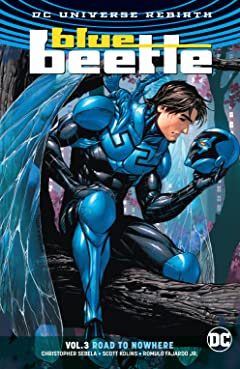 Blue Beetle (2016-2018) Tome 3: Road to Nowhere