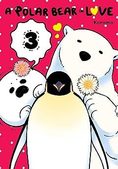 A Polar Bear in Love Vol. 3