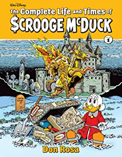 The Complete Life and Times of Scrooge McDuck Vol. 1