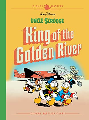 Disney Masters Tome 6: Uncle Scrooge: King of the Golden River