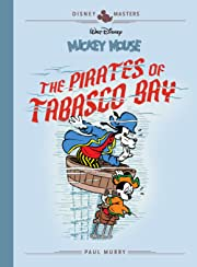 Disney Masters Vol. 7: Mickey Mouse: The Pirates of Tabasco Bay