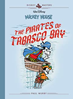 Disney Masters Tome 7: Mickey Mouse: The Pirates of Tabasco Bay