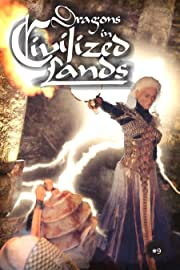 Dragons in Civilized Lands #9