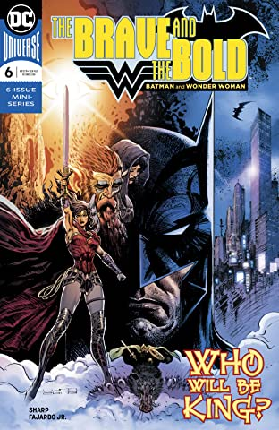 The Brave and the Bold: Batman and Wonder Woman (2018) No.6