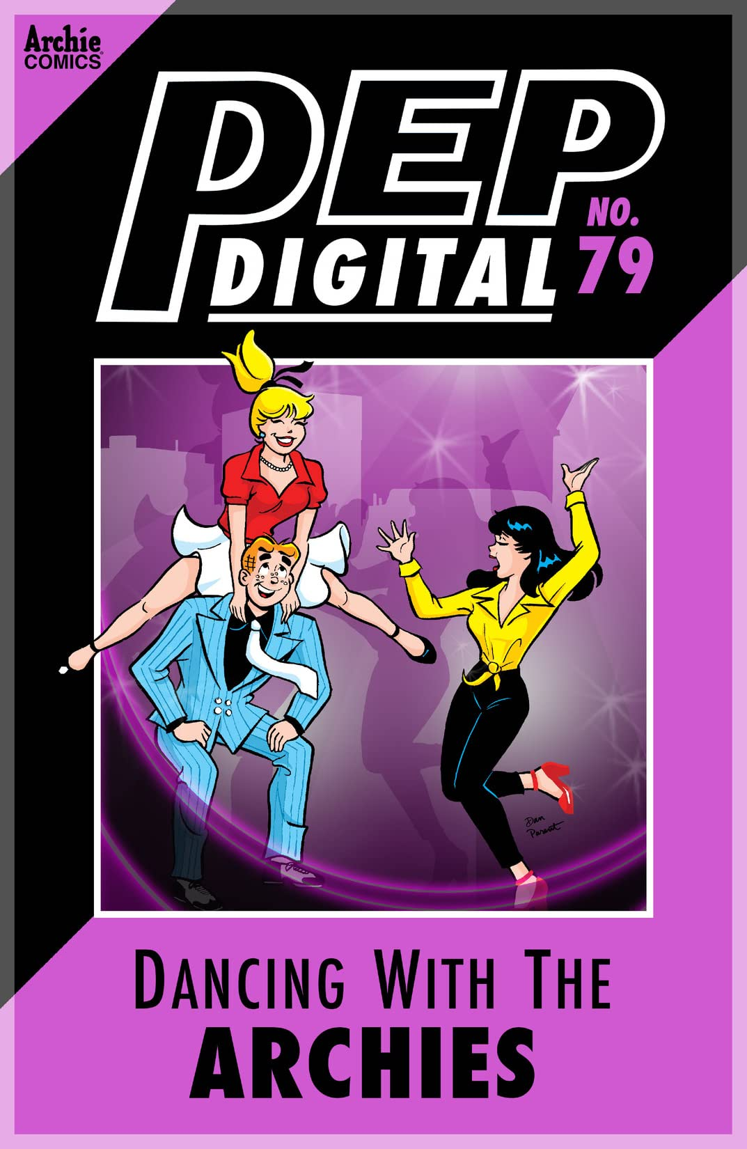 PEP Digital #79: Dancing With The Archies