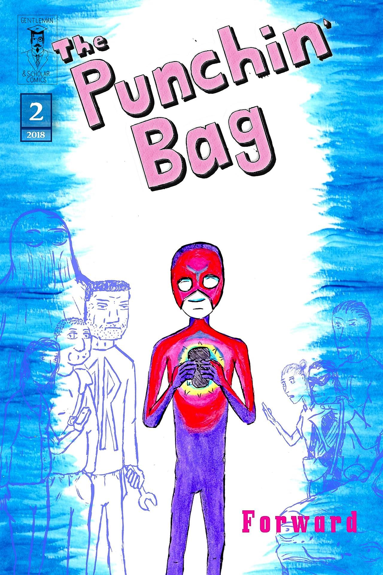 The Punchin' Bag #2: Forward