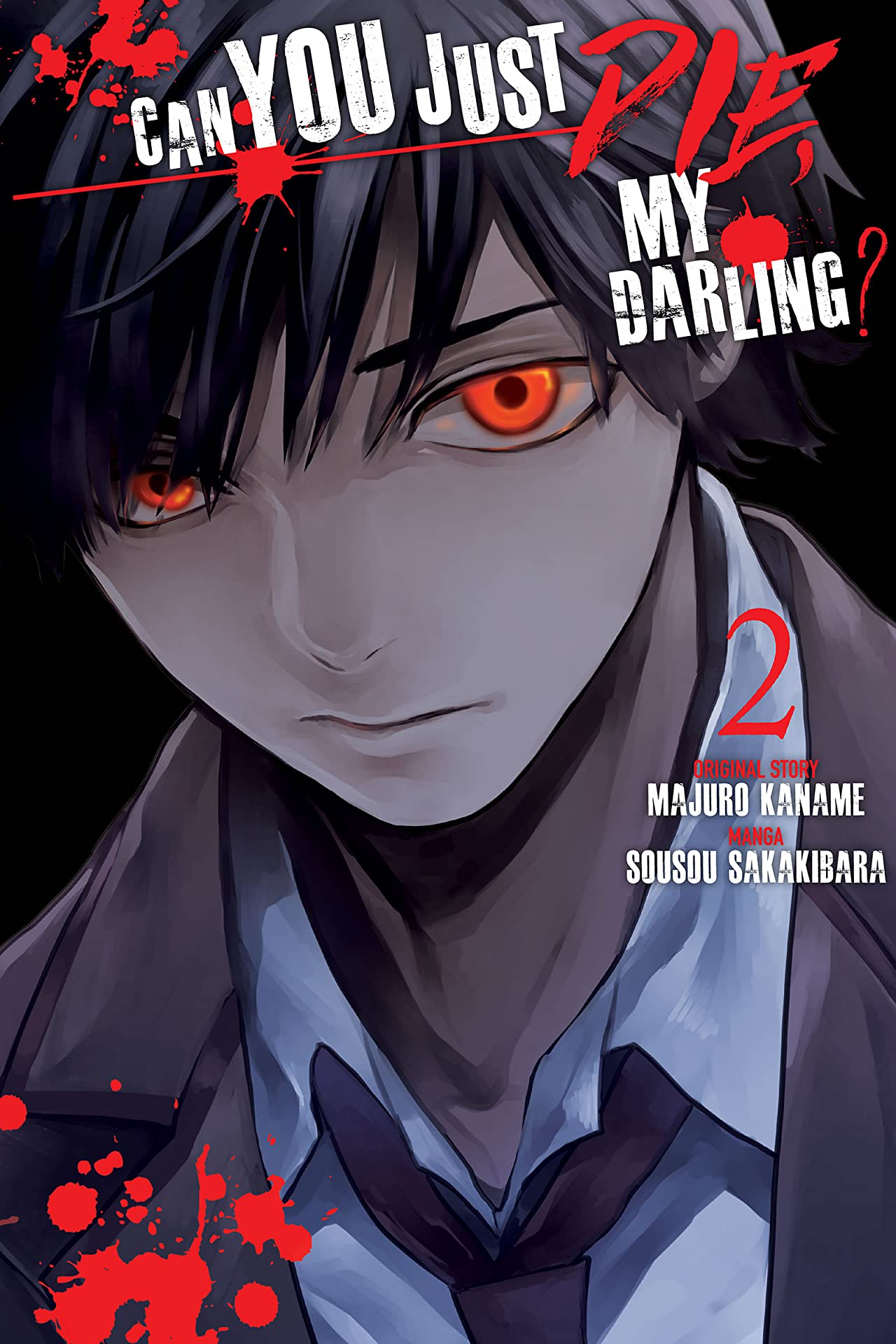 Can You Just Die, My Darling? Tome 2
