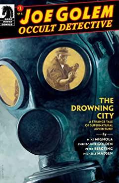 Joe Golem: Occult Detective--The Drowning City #1