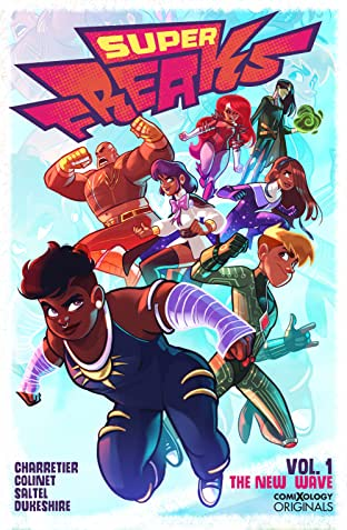 Superfreaks (comiXology Originals) Tome 1: The New Wave