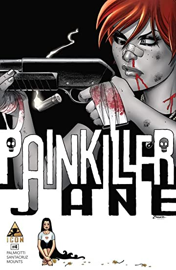 Painkiller Jane: The Price of Freedom #4 (of 4)