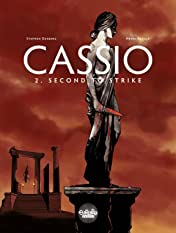 Cassio Vol. 2: Second to Strike