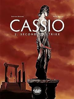 Cassio Vol. 2: Second to Strike