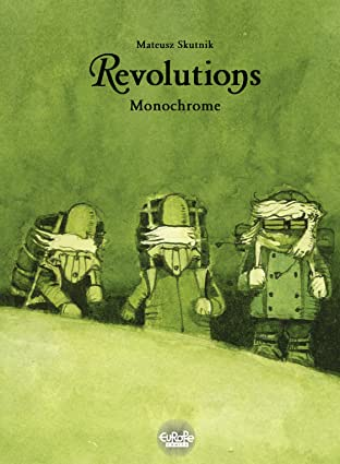 Revolutions Tome 3: Monochrome