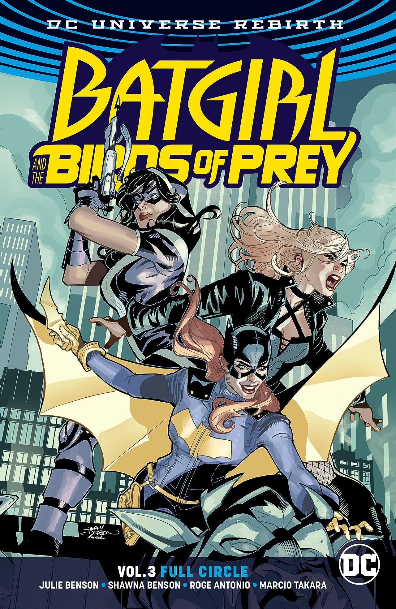 Batgirl and the Birds of Prey (2016-) Vol. 3: Full Circle