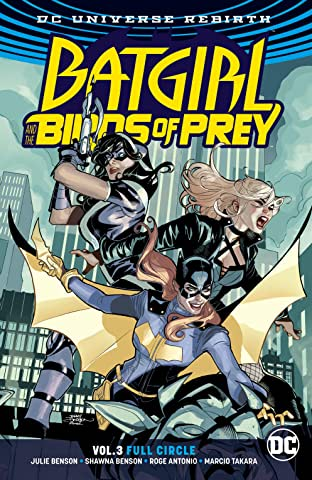 Batgirl and the Birds of Prey (2016-) Tome 3: Full Circle