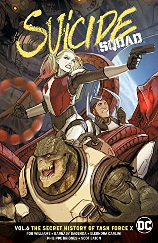 Suicide Squad (2016-) Vol. 6: The Secret History of Task Force X