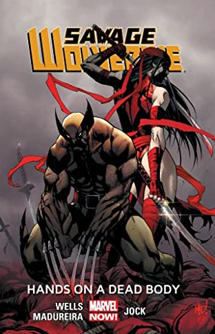 Savage Wolverine Tome 2: Hands On A Dead Body