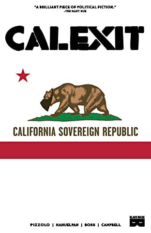 Calexit Tome 1