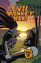 The Saga of Evil Monkey Man! #2