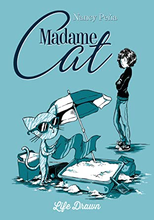 Madame Cat Tome 1: Life Drawn