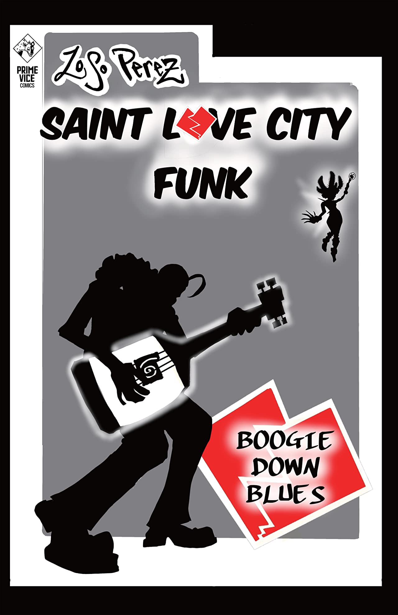 Saint Love City Funk: Boogie Down Blues #1
