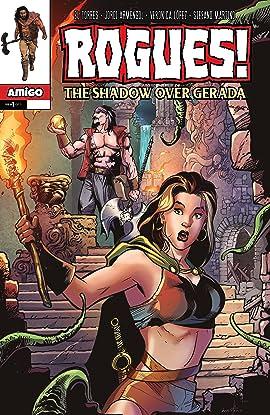 Rogues! Vol 6: The Shadow over Gerada #1