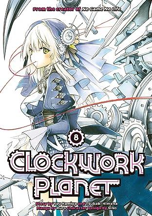 Clockwork Planet Tome 8