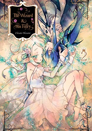 The Wizard and His Fairy Vol. 2