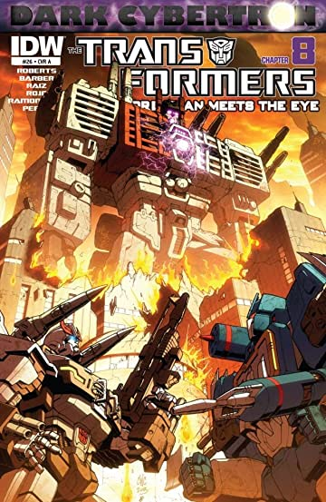Transformers: More Than Meets the Eye (2011-2016) #26: Dark Cybertron Part 8