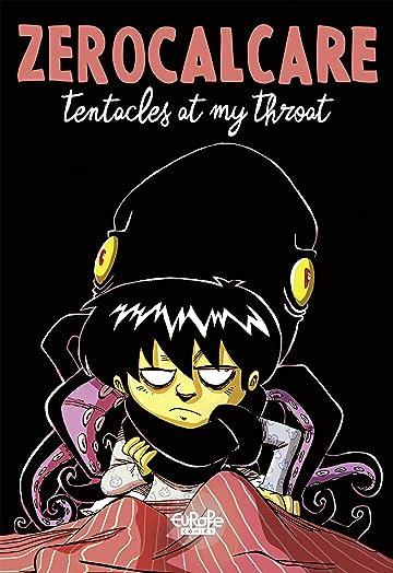 Tentacles at My Throat