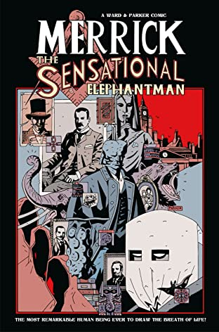 Merrick: The Sensational Elephantman Vol. 1