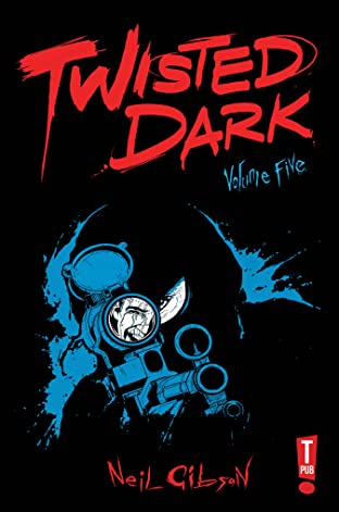 Twisted Dark Vol. 5