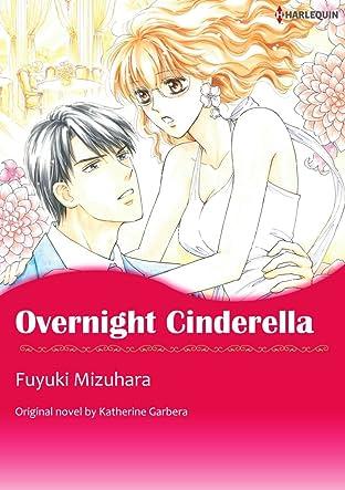 Overnight Cinderella