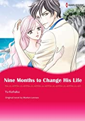 Nine Months To Change His Life
